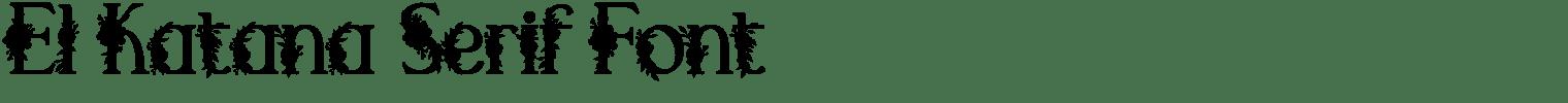 El Katana Serif Font
