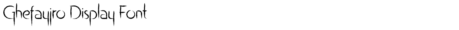 Ghefayjro Display Font