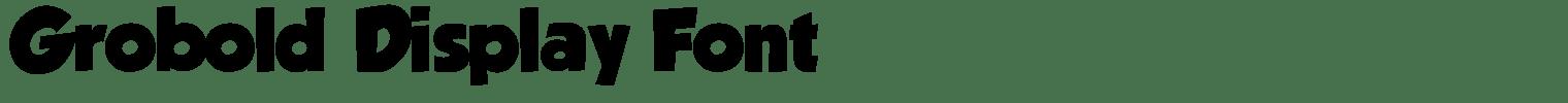 Grobold Display Font