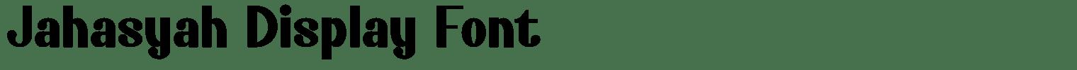 Jahasyah Display Font