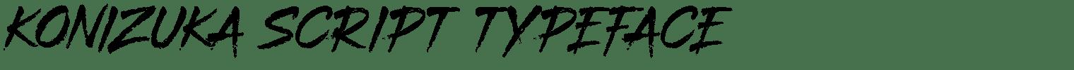 KONIZUKA SCRIPT TYPEFACE
