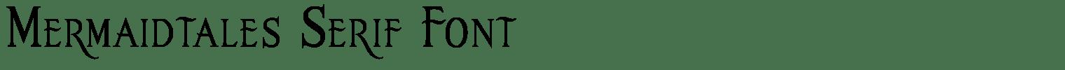 Mermaidtales Serif Font