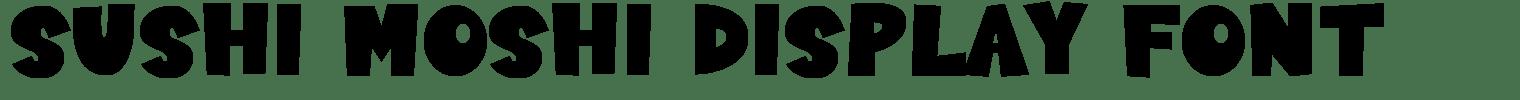 Sushi Moshi Display Font