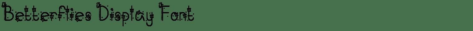 Betterflies Display Font