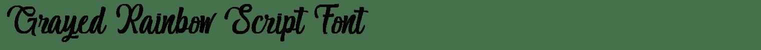 Grayed Rainbow Script Font