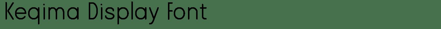 Keqima Display Font