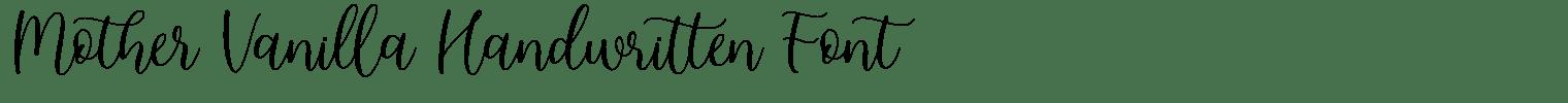 Mother Vanilla Handwritten Font