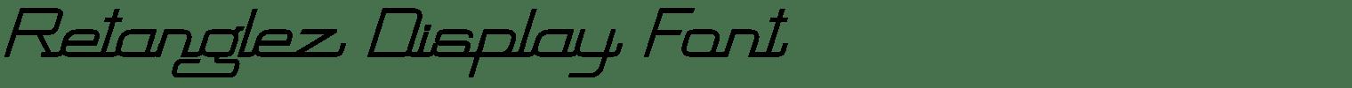 Retanglez Display Font