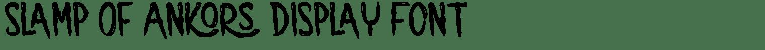 Slamp Of Ankors Display Font
