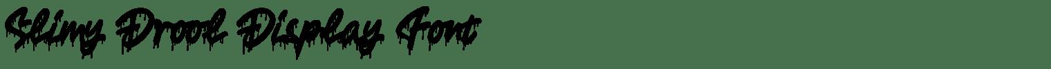 Slimy Drool Display Font