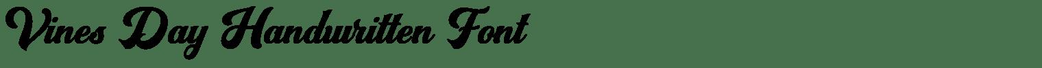 Vines Day Handwritten Font