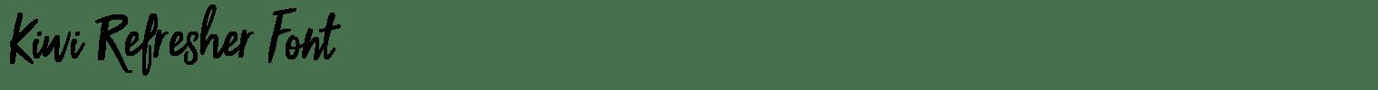 Kiwi Refresher Font