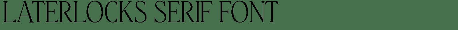 Laterlocks Serif Font