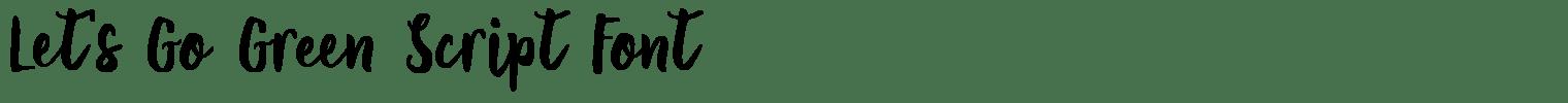 Let's Go Green Script Font