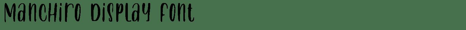 Manchiro Display Font