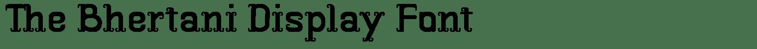 The Bhertani Display Font