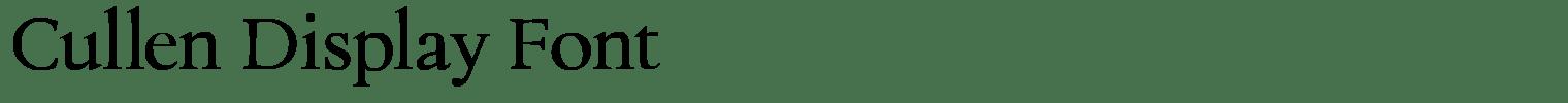 Cullen Display Font