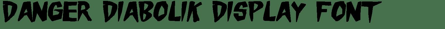 Danger Diabolik Display Font