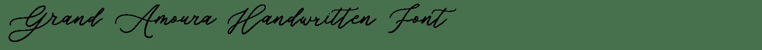 Grand Amoura Handwritten Font