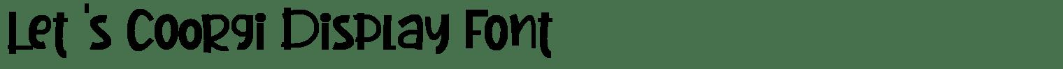 Let 's Coorgi Display Font