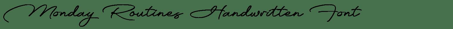 Monday Routines Handwritten Font