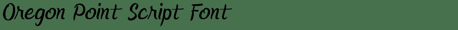 Oregon Point Script Font