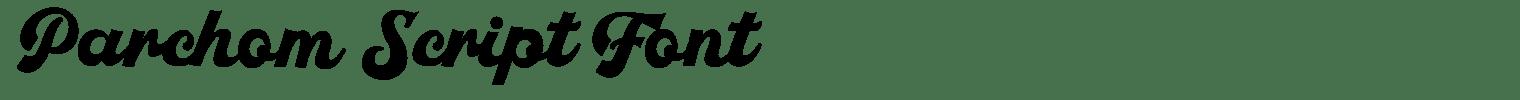 Parchom Script Font