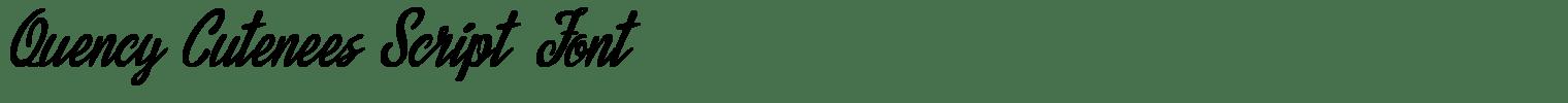 Quency Cutenees Script Font