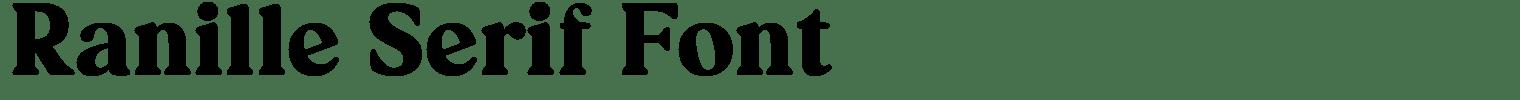 Ranille Serif Font
