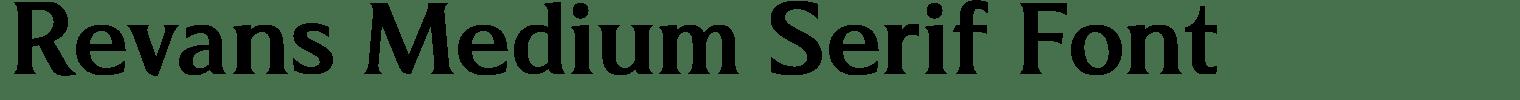 Revans Medium Serif Font