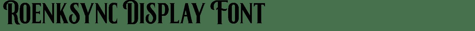 Roenksync Display Font