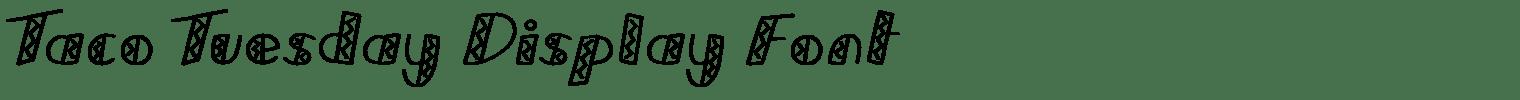 Taco Tuesday Display Font