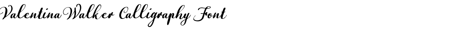 Valentina Walker Calligraphy Font