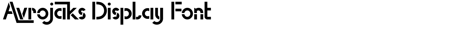 Avrojaks Display Font