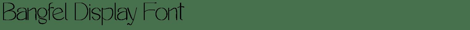Bangfel Display Font