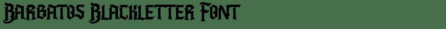 Barbatos Blackletter Font