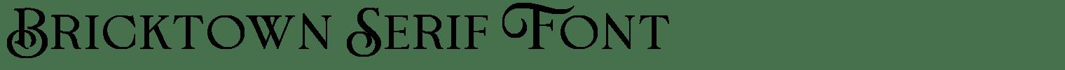 Bricktown Serif Font