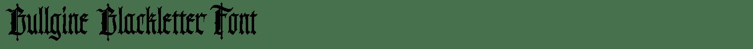 Bullgine Blackletter Font