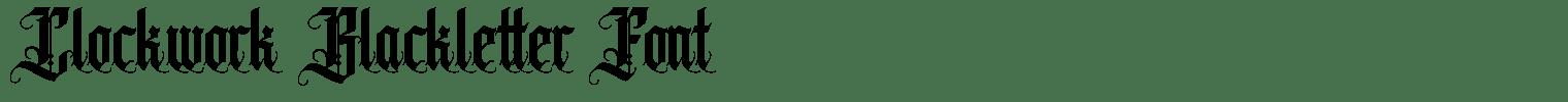 Clockwork Blackletter Font