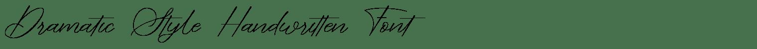 Dramatic Style Handwritten Font