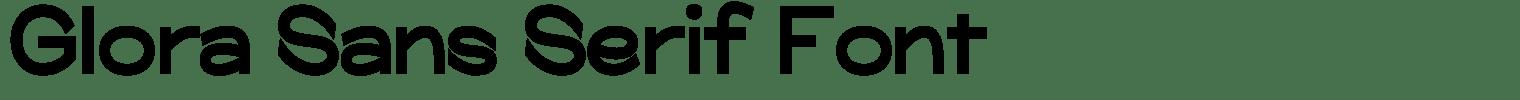 Glora Sans Serif Font