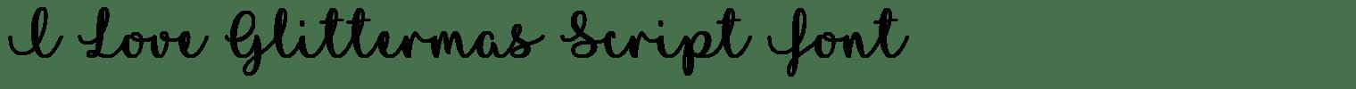I Love Glittermas Script Font