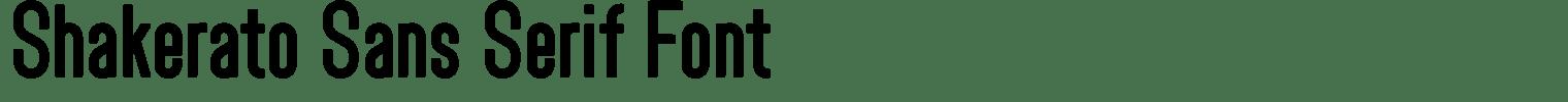 Shakerato Sans Serif Font