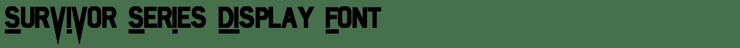 Survivor Series Display Font