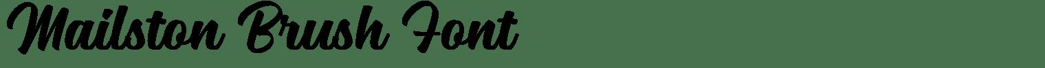 Mailston Brush Font