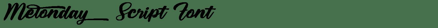 Melonday Script Font