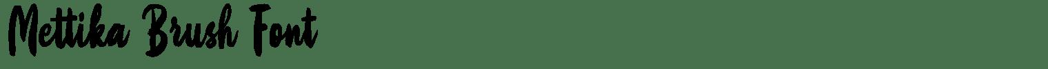 Mettika Brush Font