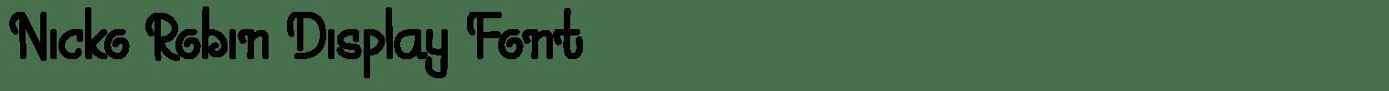 Nicko Robin Display Font
