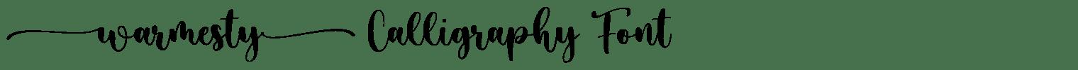 Warmesty Calligraphy Font