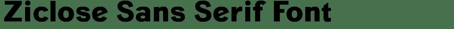 Ziclose Sans Serif Font